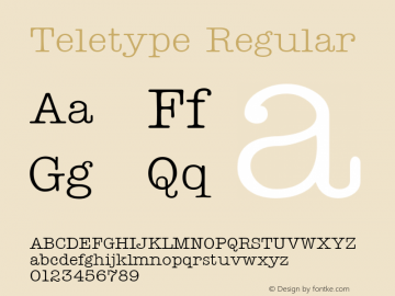 Teletype Regular Altsys Fontographer 3.5  9/25/92 Font Sample