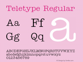 Teletype Regular Altsys Fontographer 3.5  9/25/92 Font Sample