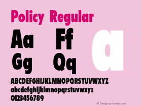 Policy Regular Font Version 2.6; Converter Version 1.10 Font Sample