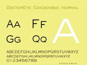 DoctorEye Condensed Normal Altsys Fontographer 4.1 5/31/96 Font Sample