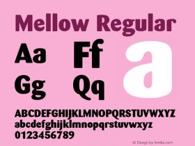 Mellow Regular Font Version 2.6; Converter Version 1.10 Font Sample