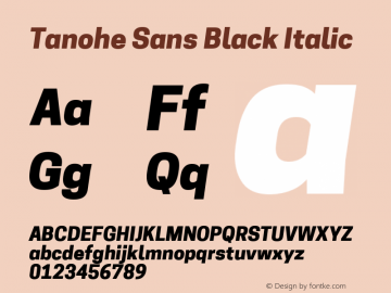 Tanohe Sans Black Italic Version 1.00;March 11, 2020;FontCreator 12.0.0.2522 64-bit; ttfautohint (v1.8.3)图片样张