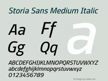 Storia Sans Medium Italic Version 60.001;March 19, 2020;FontCreator 12.0.0.2522 64-bit图片样张