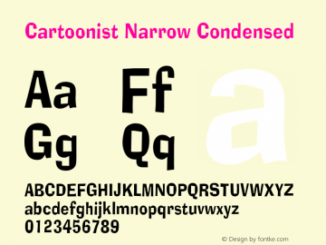 Cartoonist Narrow Condensed Altsys Fontographer 4.1 5/31/96 Font Sample