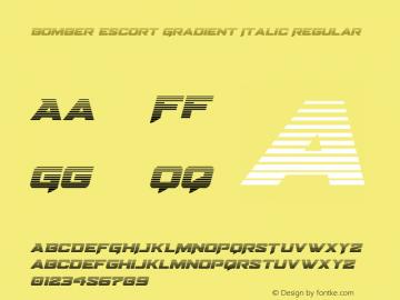 Bomber Escort Gradient Italic Version 1.0; 2020图片样张