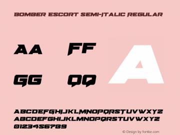 Bomber Escort Semi-Italic Version 1.0; 2020图片样张