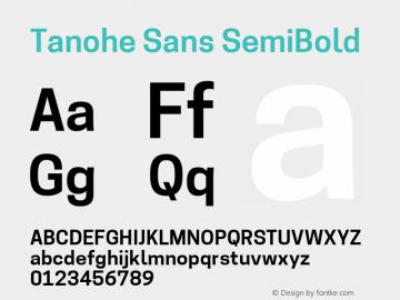Tanohe Sans SemiBold Version 1.00;March 21, 2020;FontCreator 12.0.0.2522 64-bit; ttfautohint (v1.8.3)图片样张