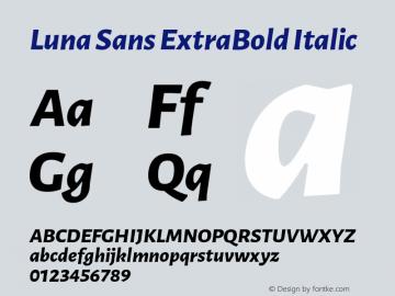 Luna Sans ExtraBold Italic Version 2.001;January 11, 2020;FontCreator 12.0.0.2547 64-bit图片样张