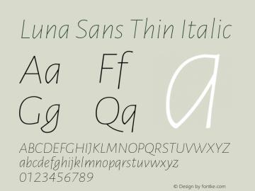 Luna Sans Thin Italic Version 2.001;January 11, 2020;FontCreator 12.0.0.2547 64-bit图片样张