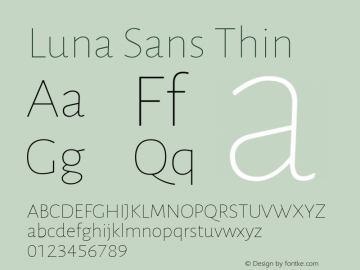 Luna Sans Thin Version 2.001;January 11, 2020;FontCreator 12.0.0.2547 64-bit图片样张