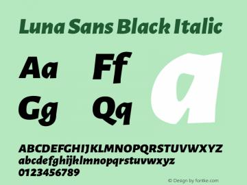 Luna Sans Black Italic Version 2.001;January 11, 2020;FontCreator 12.0.0.2547 64-bit图片样张