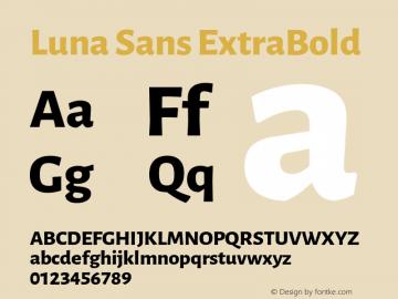 Luna Sans ExtraBold Version 2.001;January 11, 2020;FontCreator 12.0.0.2547 64-bit图片样张