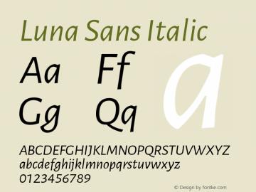 Luna Sans Italic Version 2.001;March 23, 2020;FontCreator 12.0.0.2522 64-bit图片样张