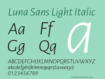 Luna Sans Light Italic Version 2.001;January 11, 2020;FontCreator 12.0.0.2547 64-bit图片样张