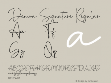 Denira Signature Version 1.00;March 22, 2020;FontCreator 11.5.0.2430 32-bit图片样张