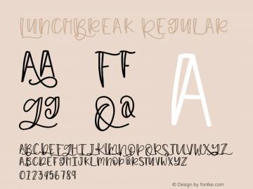 LunchBreak Version 1.002;Fontself Maker 3.0.1图片样张