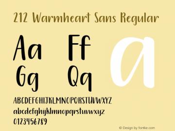 212 Warmheart Sans Version 1.00;March 22, 2020;FontCreator 11.5.0.2430 64-bit图片样张