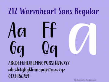 212 Warmheart Sans Version 1.00;March 22, 2020;FontCreator 11.5.0.2430 64-bit图片样张