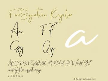 FierSignature Version 1.00;October 22, 2019;FontCreator 11.5.0.2430 64-bit图片样张