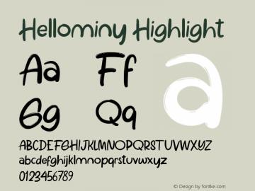 Hellominy Highlight Version 1.000图片样张