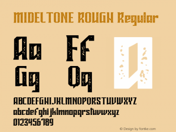 MIDELTONE ROUGH Version 1.006;Fontself Maker 3.2.2图片样张