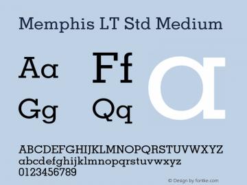 MemphisLTStd-Medium OTF 1.029;PS 001.002;Core 1.0.33;makeotf.lib1.4.1585图片样张