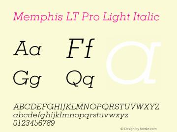 MemphisLTPro-LightItalic Version 1.000;PS 001.000;hotconv 1.0.38图片样张