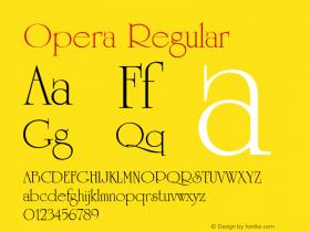 Opera Regular Font Version 2.6; Converter Version 1.10 Font Sample
