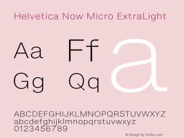 Helvetica Now Micro ExtraLight Version 1.001, build 8, s3图片样张