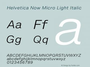 Helvetica Now Micro Lt It Version 1.001, build 8, s3图片样张