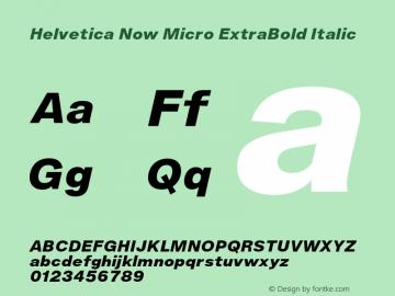 Helvetica Now Micro XBd It Version 1.001, build 8, s3图片样张