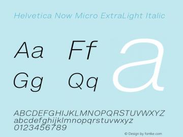 Helvetica Now Micro XLt It Version 1.001, build 8, s3图片样张