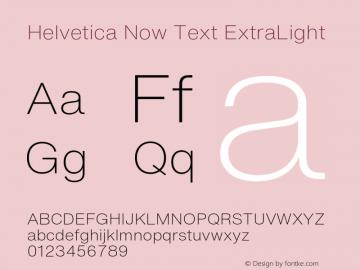 Helvetica Now Text ExtraLight Version 1.001, build 8, s3图片样张