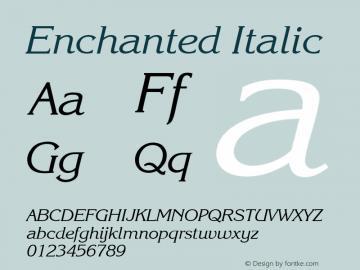 Enchanted Italic Font Version 2.6; Converter Version 1.10 Font Sample