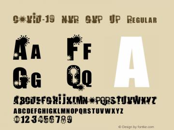 COVID-19 NVR GVP UP Version 1.001;Fontself Maker 3.5.1图片样张