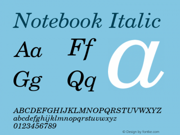 Notebook Italic Font Version 2.6; Converter Version 1.10 Font Sample