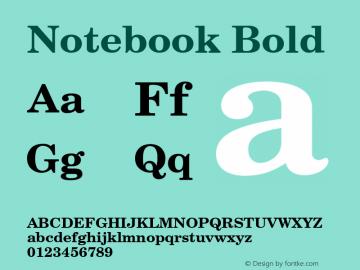 Notebook Bold Font Version 2.6; Converter Version 1.10 Font Sample