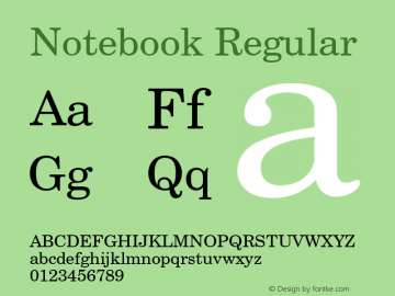 Notebook Regular Font Version 2.6; Converter Version 1.10 Font Sample
