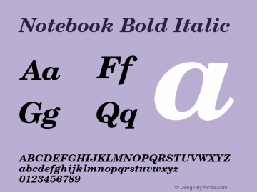 Notebook Bold Italic Font Version 2.6; Converter Version 1.10 Font Sample