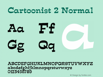 Cartoonist 2 Normal Altsys Fontographer 4.1 5/31/96 Font Sample