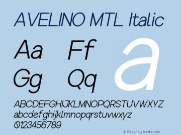 AVELINO MTL Italic Version 1.000图片样张