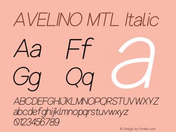 AVELINOMTL-LightItalic Version 1.000图片样张
