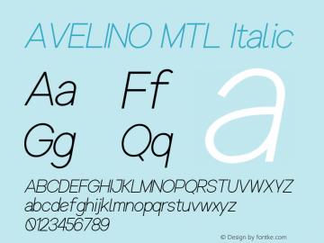 AVELINO MTL Light Italic Version 1.000图片样张