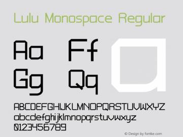 LuluMonospace-Regular Version 1.000;PS 001.000;hotconv 1.0.88;makeotf.lib2.5.64775图片样张
