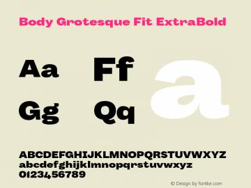 BodyGrotesque-FitExtraBold Version 1.006图片样张