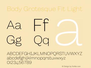BodyGrotesque-FitLight Version 1.006图片样张
