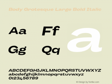 BodyGrotesque-LargeBoldItalic Version 1.006图片样张
