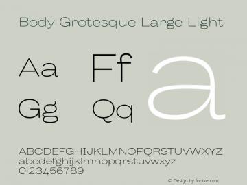BodyGrotesque-LargeLight Version 1.006图片样张