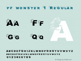 pf_monster-1 Regular 2001; 1.0, initial release Font Sample
