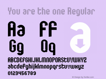 You are the one Regular www.pizzadude.dk - Embedding allowed Font Sample